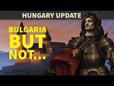 EU4: Hungary update: Bulgaria but not...