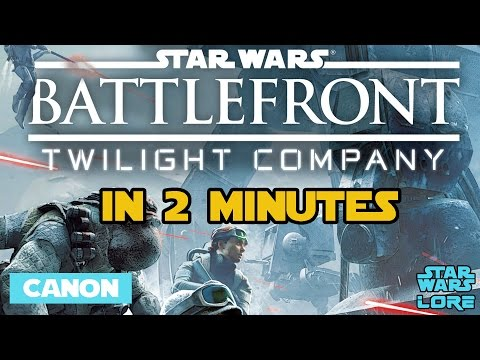 Star Wars Battlefront: Twilight Company in 2 Minutes