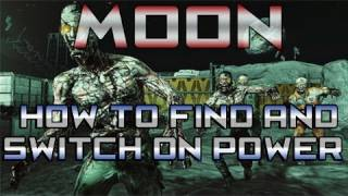 MOON : How To Turn On Power & Find Power Switch -  (Zombies Gameplay Tutorial)