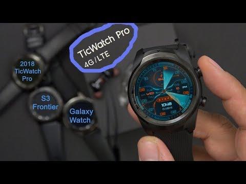 TicWatch Pro 4G/LTE Smartwatch Review/Comparison Galaxy Watch/Gear S3 Frontier After 3 Weeks Verizon