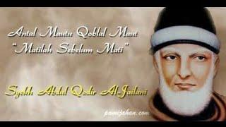 Download Lagu Riwayat dan Karomah Sultonil Aulia Syeikh Abdul Qodir Al-Jailani mp3