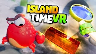BURNING THINGS WITH A MAGNIFYING GLASS - Island Time VR Gameplay - VR HTC Vive Gameplay