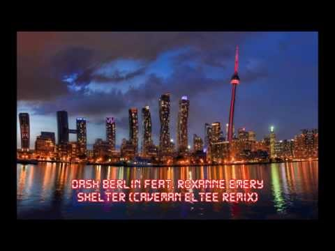Dash Berlin Feat. Roxanne Emery - Shelter (Caveman Eltee Remix)