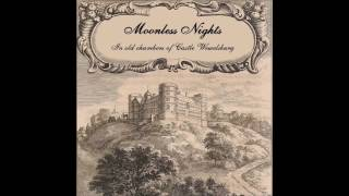 Moonless Nights - In Old Chambers of Castle Wewelsburg [EP] (2016)
