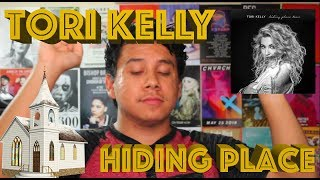 TORI KELLY 'HIDING PLACE' album' takes me to church!
