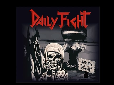 Daily Fight - Into the Fight (Full Demo) - 2016