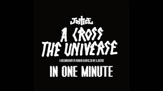 Justice - A Cross The Universe - Live (In One Minute)