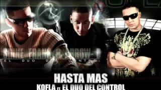Kofla Ft El Duo Del Control - HASTA MAS (Prod. by Saga / AV Music)