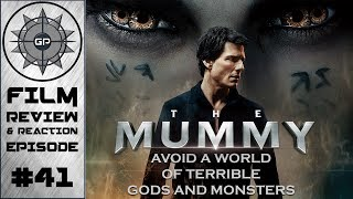 The Mummy (2017 Film) Review - Greyshot Productions Film Review/Reaction