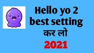 Hello yo top 2 setting hello yo app important settings screenshot 3