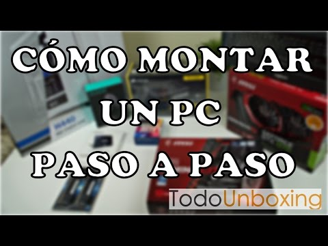 Cómo montar un PC paso paso. PC Gamer y Edición de Video.