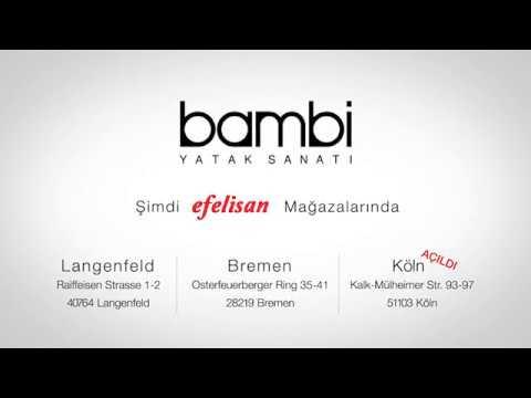 Bambi ürünleri şimdi Efelisan Mağazalarında Youtube