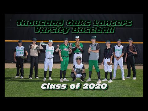 Thousand Oaks High School Varsity Baseball - 2020 - Seniors Montage