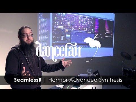 SEAMLESSR  Harmor Advanced Synthesis  FL Studio x Dancefair