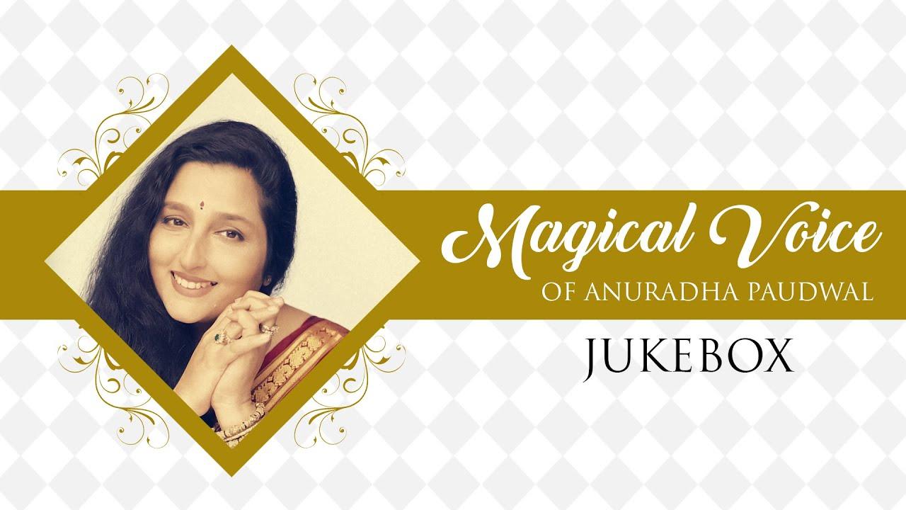 Magical Voice Of Anuradha Paudwal (Audio) Jukebox | Bollywood HIts Song  Collection