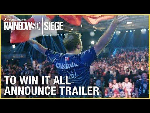 Rainbow Six Siege: To Win it All Documentary Announce  | Trailer