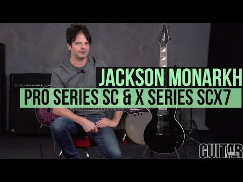 Review: Jackson Guitars Monarkh Pro Series SC and X Series ... on
