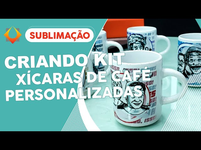 Criando Kit de Xícaras de Café Personalizadas – Sublimação