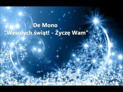 De Mono - Wesołych świąt życzę Wam