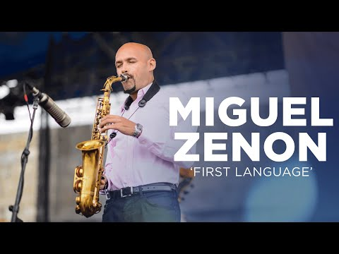 Miguel Zenon - 'First Language'