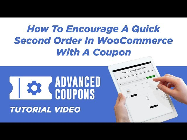How To Encourage A Quick Second Order In WooCommerce With A Coupon