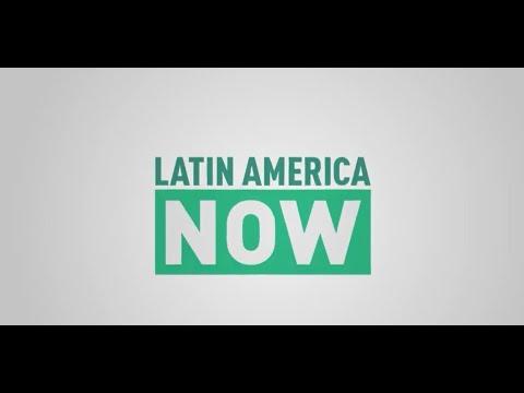 Latin America Now   Episode 26
