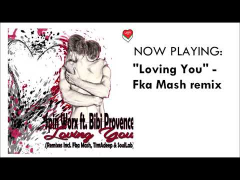 Spin Worx feat. Bibi Provence - Loving You EP