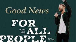 Good News   Pastor Jon Krist   Zion Church 2020