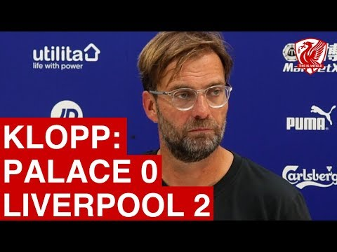 Crystal Palace 0-2 Liverpool | Jurgen Klopp Post Match Press Conference