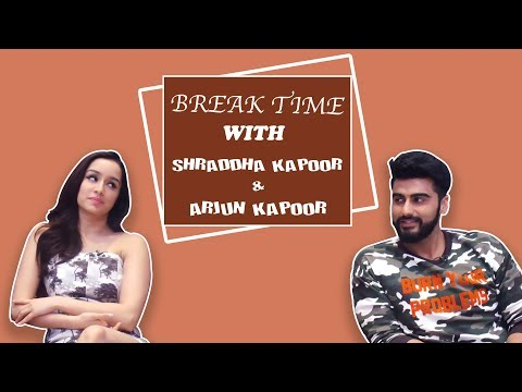 Break Time: Arjun Kapoor and Shraddha Kapoor's Role Reversal Will Leave You In Splits Mp3