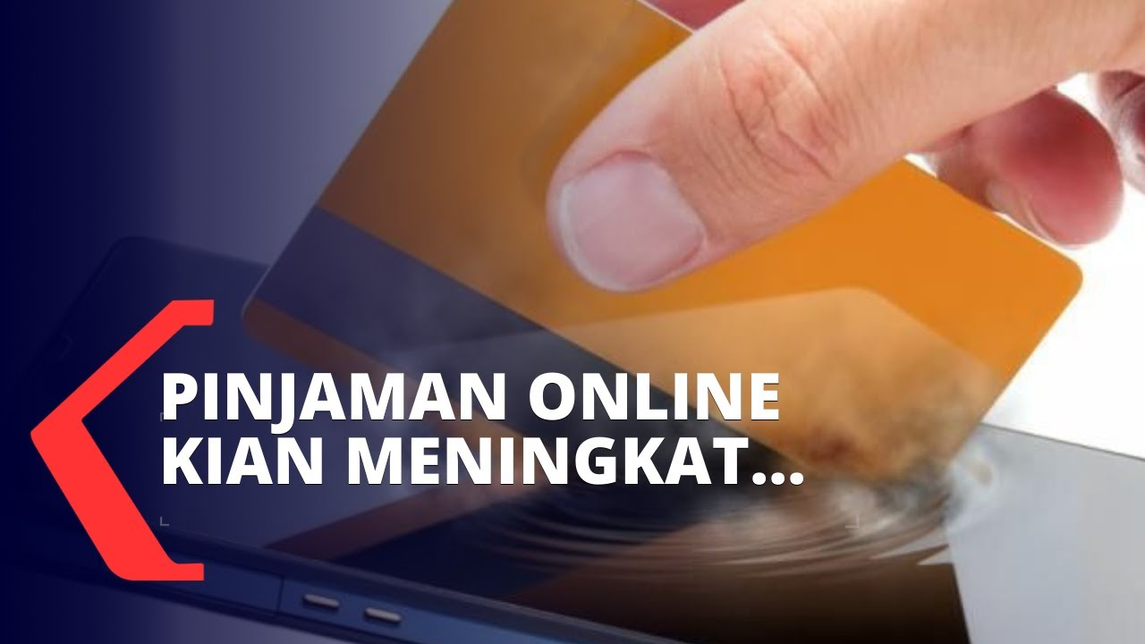 Corona Mewabah Pinjaman Online Kian Meningkat Youtube