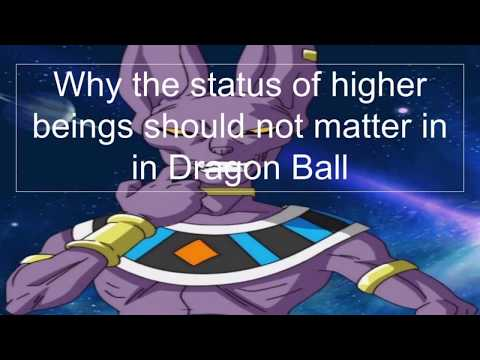 Why a status of a higher being shouldn't matter in Dragon Ball too much