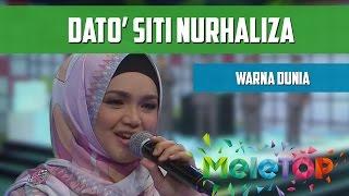 Cover images Dato' Siti Nurhaliza - Warna Dunia - MeleTOP Persembahan LIVE Episod 206 [11.10.2016]