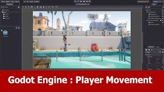 Godot Engine Tutorial : Player Movement