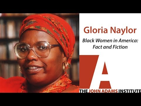Gloria Naylor on Black Women in America: Fact and Fiction - The John Adams Institute