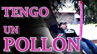 Video TENGO UN POLLÓN download MP3, 3GP, MP4, WEBM, AVI, FLV Desember 2017