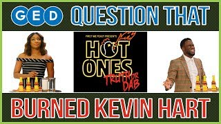 Figure Out G.E.D. Question From Hot Ones Truth or Dab with Kevin Hart