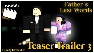 [OFFICIAL Teaser Trailer #3] 'Father's Last Words' A Roblox Titanic Short Film