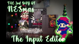 12 Days Of NESmas - Day Three: The Input Editor