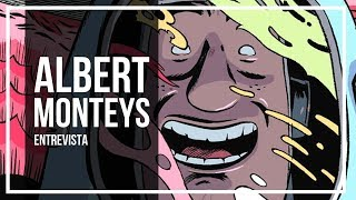 ENTREVISTA Con Albert MONTEYS | Entre el Humor y la Ciencia Ficción