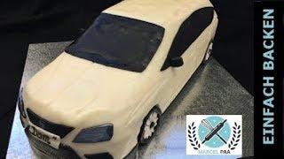 SEAT 3D Car Cake Tutorial Anleitung mit Rezept