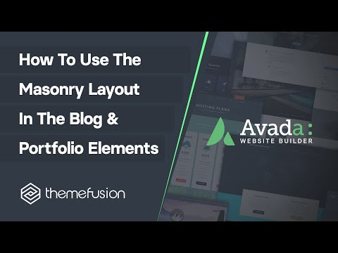 How To Use The Masonry Layout in the Blog and Portfolio Elements Video