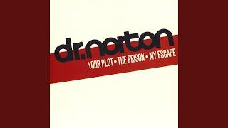 Their Plot - The Prison - Our Escape