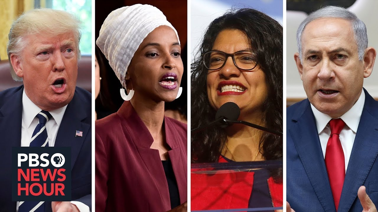 Israel has welcomed other political critics. How Trump made Omar and Tlaib different