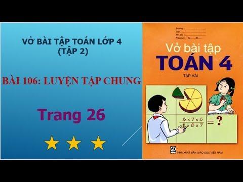Bài 106 – Luyện tập chung, trang 26 vở bài tập toán lớp 4 tập 2 I họctoánonline247