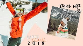 Banff Canada Trip 2018