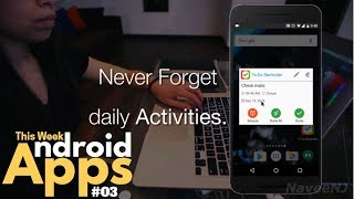 3 Android Apps You Shouldn't Miss This Week! #03