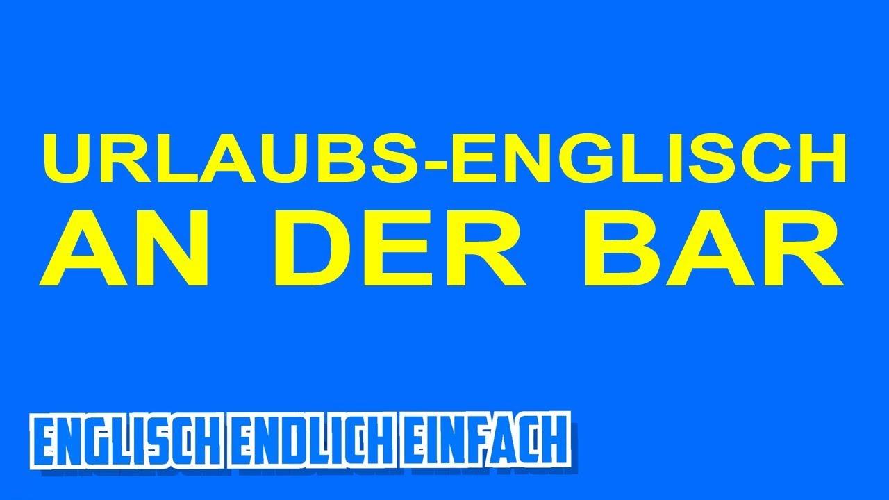 Getränke bestellen auf Englisch an der Bar - Deutsche Erklärung ...