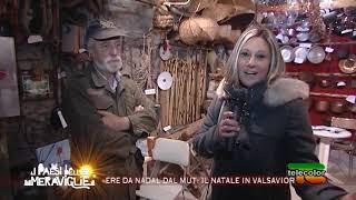 I Paesi delle Meraviglie: Ere da Nadal dal Mut, il Natale in Valsaviore - 25.12.2018