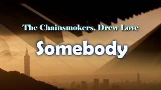 The Chainsmokers, Drew Love - Somebody [piano Ynotpiano]